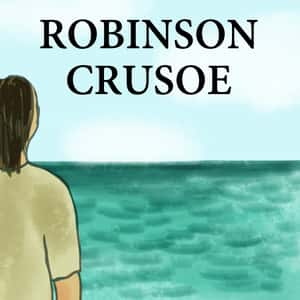 illustration of a man standing on an island and looking out at the ocean with the title Robison Crusoe written in the sky
